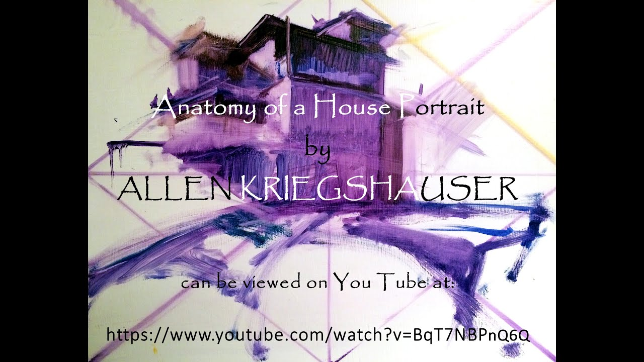 Anatomy of a House Portrait a lesson in oil painting - YouTube