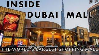 Inside Dubai Mall   The World's Largest Shopping Mall