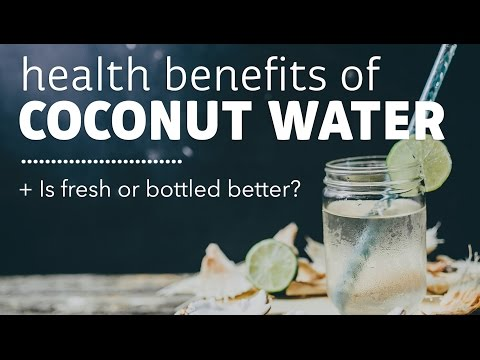 Health Benefits of Coconut Water (+ Is Fresh or Bottled Better?)