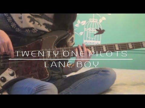 Twenty One Pilots - Lane Boy Bass Cover (#131)