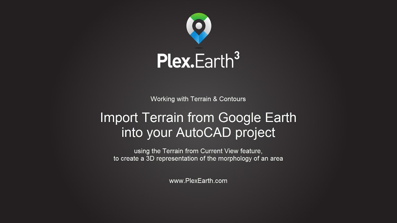Importing Terrain From Google Earth To Autocad  Terrain From Current View