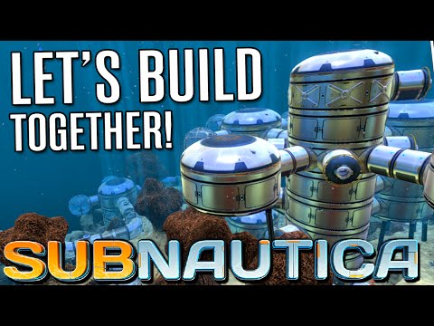Subnautica Gameplay - LET'S BUILD TOGETHER | Let's Play Subnautica!