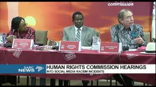 SAHRC hearings into social media racism incidents