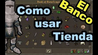 Como Vender y Comprar En RuneScape OldSchool 2018 Y Como Usar El Banco