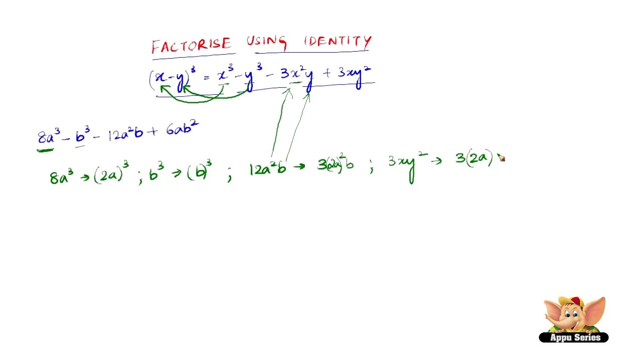 How To Factorise Using The Identity '(xy)3=x3y33x2y+3xy2'