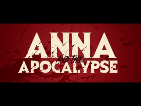 Anna and the Apocalypse Red Band Trailer