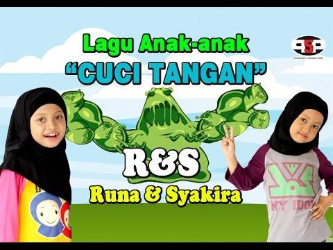 RUNA & SYAKIRA - CUCI TANGAN