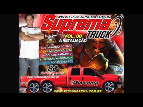CD F250 Suprema TRUCK Vol.08 A Retaliação 2012 |CD Completo|