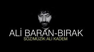 Ali Baran - BIRAK  #yeni #alibaran  #2021 Resimi