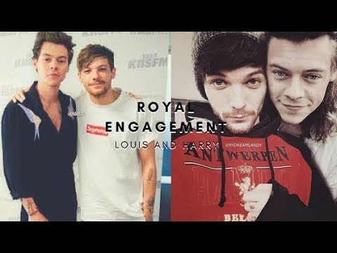 Louis & Harry// Royal Engagement