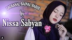 Laukanal bainal habib - Nissa Sabyan (Lirik)