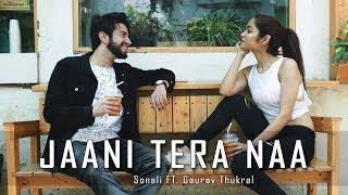Jaani Tera Naa - Sunanda Sharma | LiveToDance with Sonali ft. Gaurav Thukral