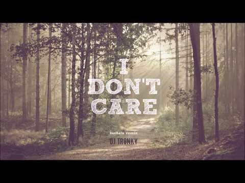 Ed Sheeran & Justin Bieber – I Don't Care (DJ Tronky Bachata Remix)