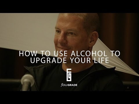 Flowgrade Show #28: Todd White - How to use alcohol to upgrade your life