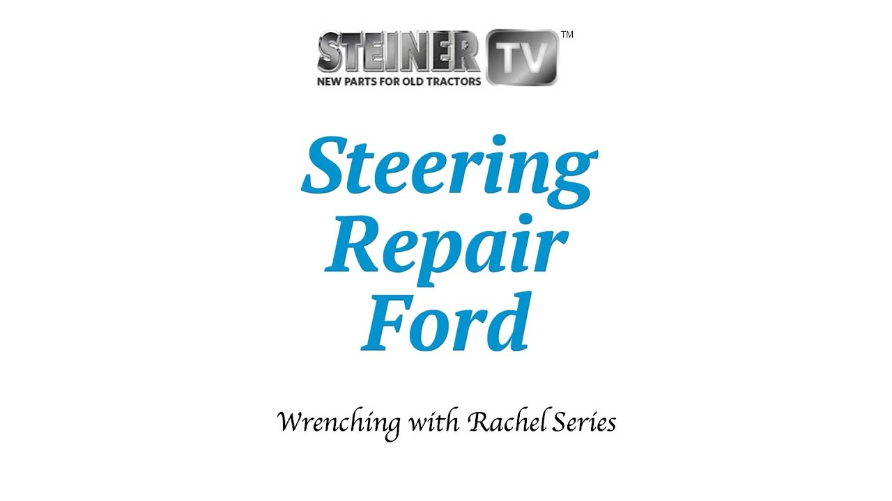 Steering On Ford 8n Youtube Tractor Parts Diagram Steiner