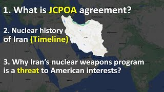 Iran's nuclear program: Threat to American interests   JCPOA agreement   Nuclear history of Iran
