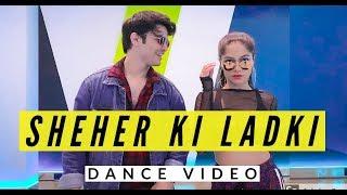 Baixar SHEHER KI LADKI - Badshah | Dance Video | Ankit Sati ft. Sonali Bhadauria