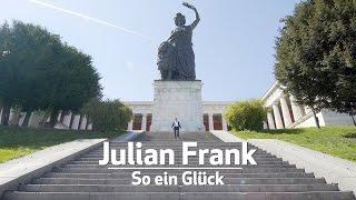 Julian Frank - So ein Glück
