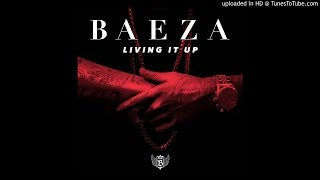 Baeza - Living It Up