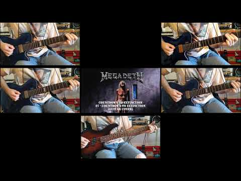Megadeth - CTE07 - Countdown To Extinction (Guitar Cover)