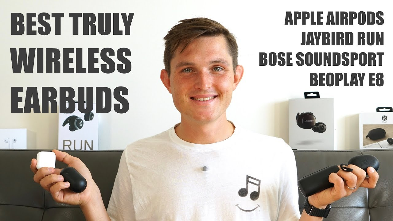 bose truly wireless earbuds. best truly wireless earbuds - beoplay e8, jaybird run, bose soundsport free, apple airpods review