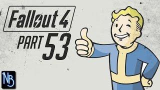 Fallout 4 Walkthrough Part 53 No Commentary