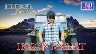Lineker Situmorang - Ikkon Manat (Lagu Batak Paling Romantis Terpopuler)