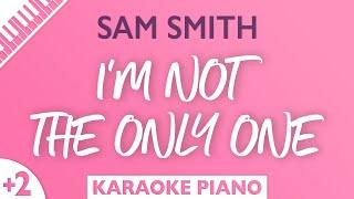 I'm Not The Only One (Female Key - Piano Karaoke Instrumental) Sam Smith