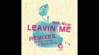 DJ T. feat. Khan - Leavin