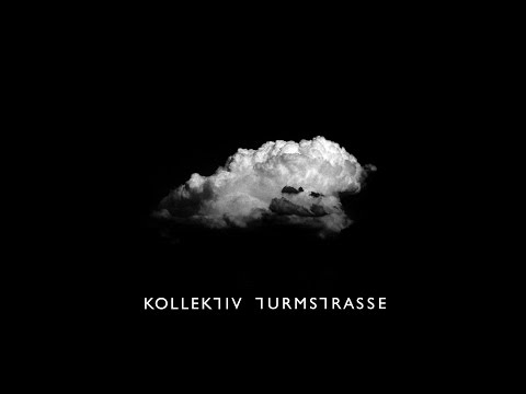 Kollektiv Turmstrasse - Collective Towerroad (Dark Tower Mix)