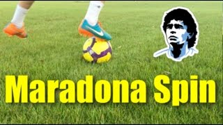 How To Do the Maradona Spin | Tutorial