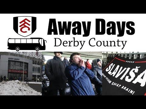 Derby 1 Fulham 2 | Away Days | Fulham fans Away days