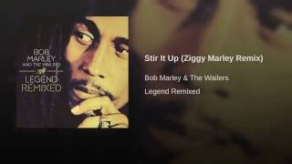Stir It Up (Ziggy Marley Remix)