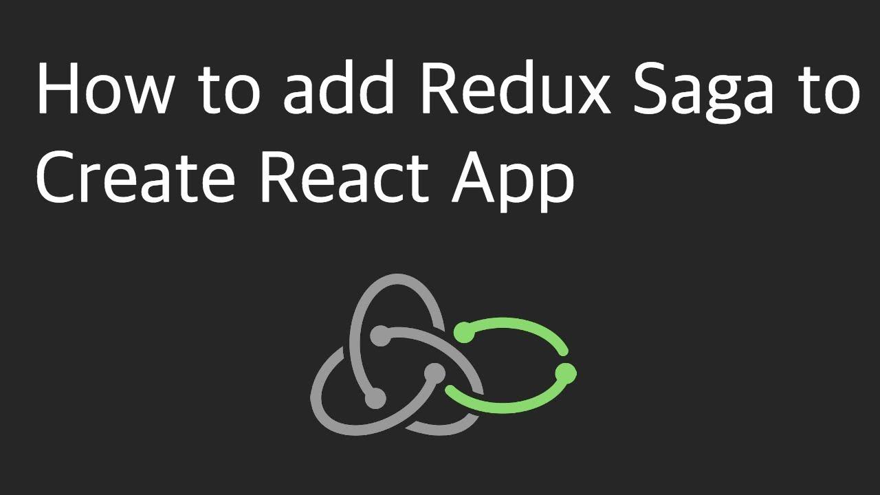 How to add Redux Saga to Create React App