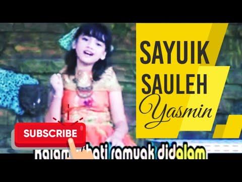 Sayuik Sauleh   Yasmin Avela