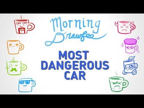 Most Dangerous Car – MORNING DRAWFEE