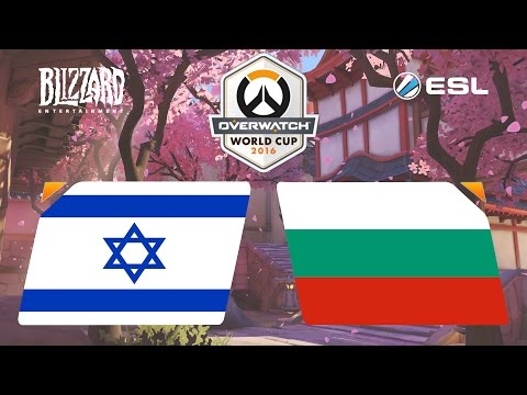 Overwatch - Israel vs. Bulgaria - Overwatch World Cup - Group E