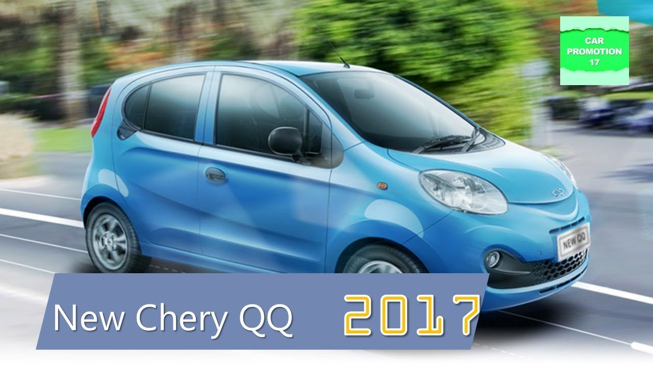 2017 Chery QQ New Interior and Exterior - YouTube