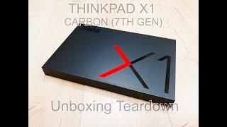 THINKPAD X1 CARBON (7TH GEN) Unboxing Teardown