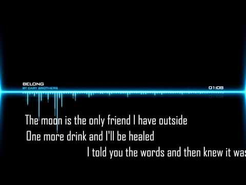 Cary Brothers - Belong | With lyrics on screen! full HD/HQ