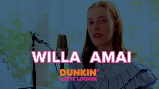 Willa Amai Performs At The Dunkin Latte Lounge!