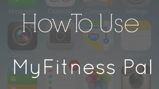 How To Use My Fitness Pal On an iPhone For Weight Loss Success