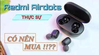 Tai nghe Wireless Redmi AirDots GIÁ QUÁ THƠM!!!