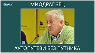 ИН4С: Миодраг Зец. Аутопутеви без путника.