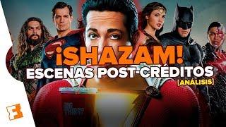 ¡SHAZAM!: Escenas post créditos l Análisis y teorías