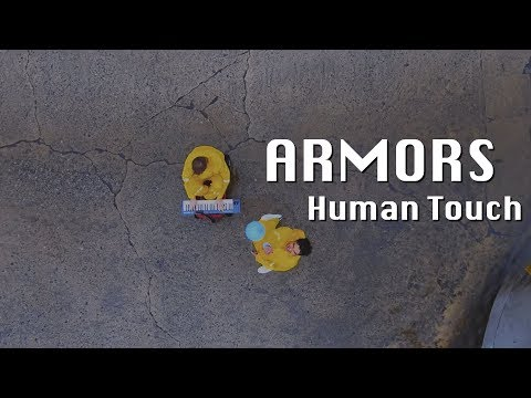 Armors - Human Touch (Official Music Video) Mp3