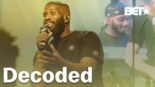 "BET Presents Decoded: ""I'm Dope"" with Tobe Nwigwe - Lyrical Breakdown"