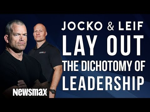 Jocko Willink and Leif Babin - The Dichotomy of Leadership