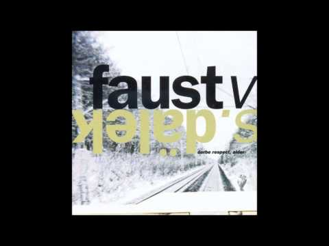 Faust vs Dälek - Derbe respect, alder (Full Album) [HD]