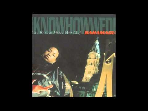 Bahamadia  Uknowhowwedu El Bomba Remix